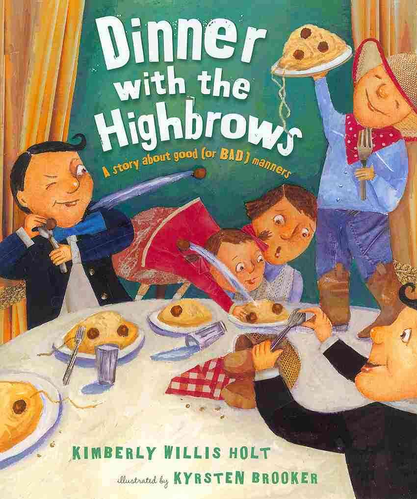 Dinner With the Highbrows By Holt, Kimberly Willis/ Brooker, Kyrsten (ILT)